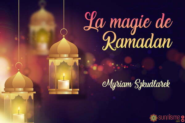 La magie de Ramadan